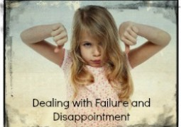 Dealing with Failure and Disappointment